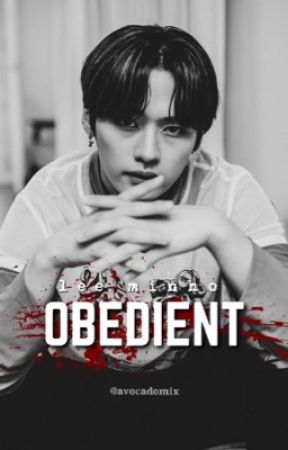 OBEDIENT || lee minho SKZ  by avocadomix