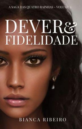 Dever e Fidelidade #2 [PAUSADA] by TheBiancaRibeiro