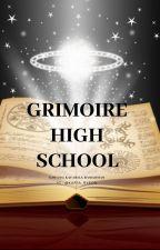 GRIMOIRE HIGH SCHOOL by Kaffa_Ryeon