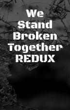 We Stand Broken Together Redux (Furry Harem x Male Reader)(On Hold!) by BetterBeWothIt