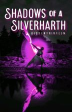 Shadows Of Ester Silverharth ni hiddenthirteen