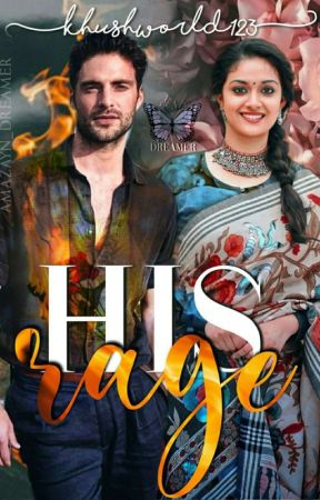 His Rage 🔞  (Book 1 Of His Series) (Completed) by Khushworld1234