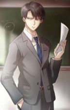 In love with the teacher (Rivamika Fanfic) by Blood_Shimura