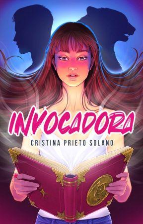 Invocadora // COMPLETA by NanaLiteraria