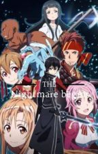 The nightmare begins (sao x reader story) *Discontinued* by AnimeLover032407