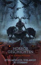 Horror-Kurzgeschichten by Johnlovesjam