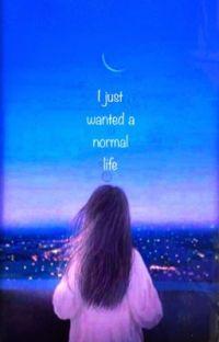 اردت حياة طبيعية لا اكثر| I just wanted a normal live  cover