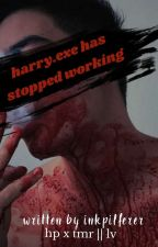 harry.exe has stopped working ━ hp x tmr    lv by inkpilferer