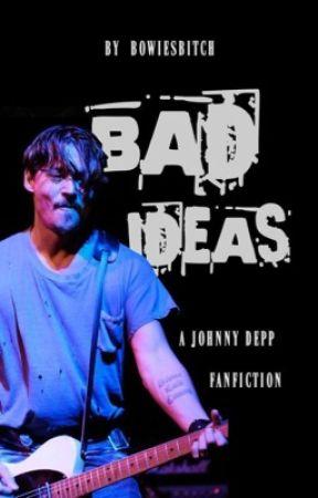 Bad Ideas by bowiesbitch