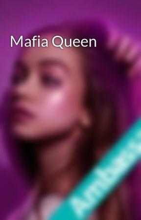 Mafia Queen by HinataDate