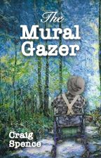 The Mural Gazer by CraigSpence