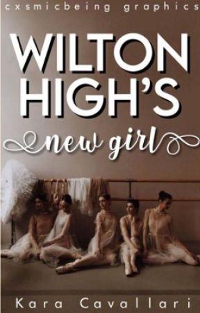 Wilton High's New Girl | On Hold by _IAMKARA_