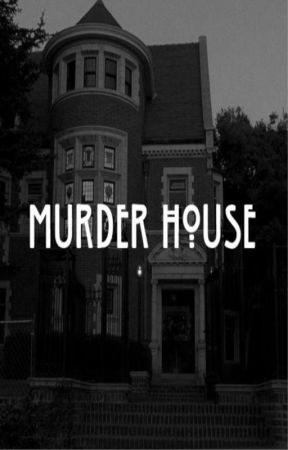 Murder House (Reuploading so I can update) by StitchedIvy