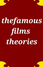 the famous films Fnaf Theories  by coast_walker