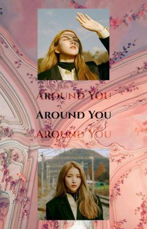 Around You ˎˊ˗  [ kpop oneshots ] by LoonarLilies