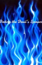 Dating the Devils Spawn. by xXprodigy_rockXx