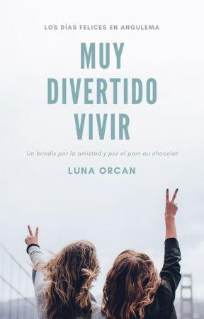 Muy Divertido Vivir by LetrasUnidas