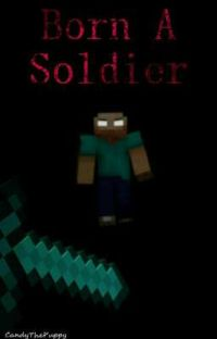 Born A Soldier (Reader X Herobrine) cover