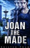 Joan the Made (Throwbacks Series, Book 1) cover