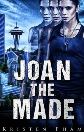 Joan the Made (Throwbacks Series, Book 1) by KristenPham