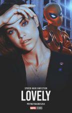 LOVELY ➵ spider-man fanfiction part two [ZAWIESZONE] autorstwa prywatnagruszka