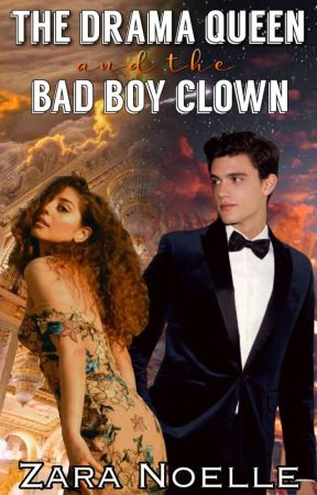 The Drama Queen and the Bad Boy Clown by ily_bitch_