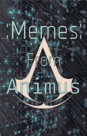 Memes from Animus by Bluerrion