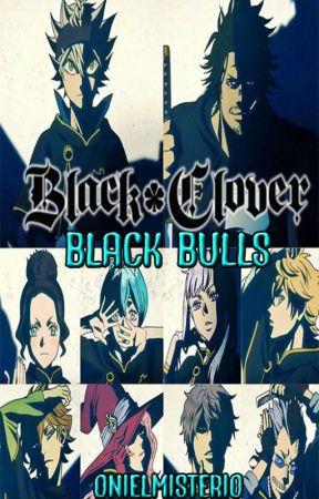 Black Clover Toros Negros A La Cima Capitulo 8 Confrontaciones Sin Cuartel Wattpad