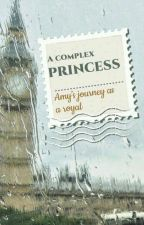 A Complex Princess by Manuelaazevedoaguiar