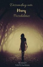 Descending into Many Possibilities by kyka23