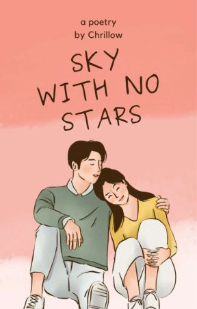 SKY WITH NO STARS by cactxswrites