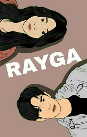 RAYGA [TELAH TERBIT] by anhy29