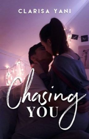 Chasing You by clarisayani2