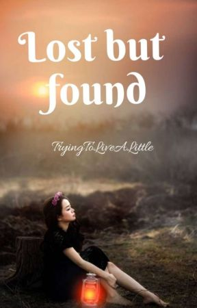Lost But Found by TryingToLiveALittle
