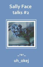 Sally Face [talks 2] by uh_okej