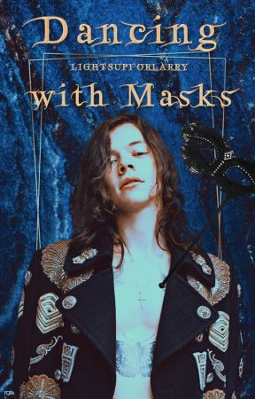 Dancing with Masks • l.s  [portuguese version] by lightsupforlarry
