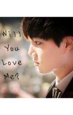 Will You Love Me? (Exo's Kai) by gucciboytao
