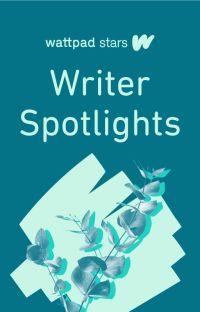 Wattpad Stars: Writer Spotlights cover