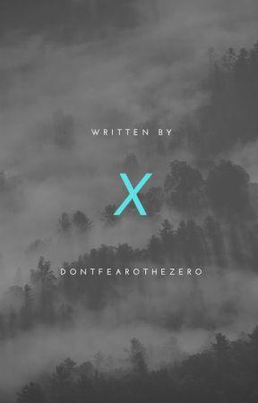 X - The 100 by DontFearoTheZero