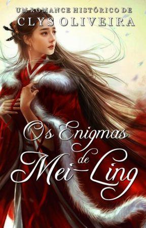 OS ENIGMAS DE MEI-LING by ClysOliveira