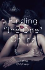 "Finding ""the ONE"" Online by fotofraphy"