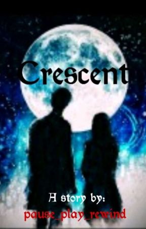 Crescent (Ongoing) by pause_play_rewind