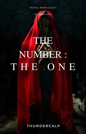 The Number : The One by ThunderCalp
