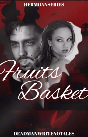 FRUIT BASKET (Her Moan Series) by RNDMFLNGS
