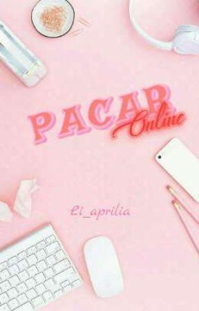 [Pacar series I] PACAR ONLINE by li_aprilia