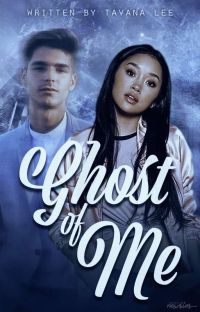 Ghost Of Me ✔ cover