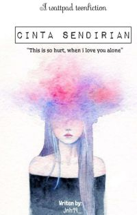 Cinta Sendirian [Selesai] cover