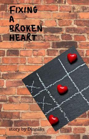 Fixing A Broken Heart by Dinni83