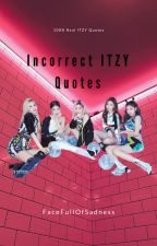 incorrect itzy quotes by facefullofsadness