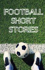 Football Short Stories by Fleur-DeLys